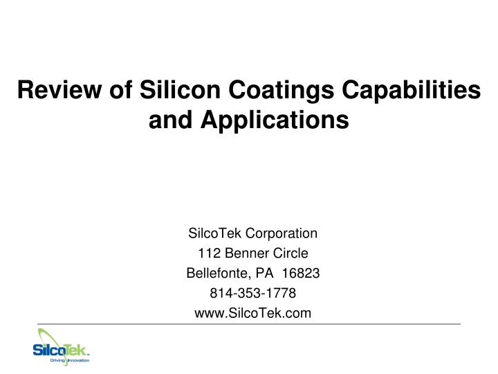 review of silicon coatings capabilities and applications n.