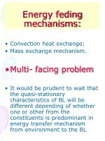 energy feding mechanisms