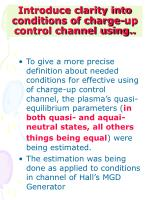 introduce clarity into conditions of charge up control channel using