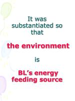 it was substantiated so that the environment is bl s energy feeding source