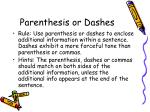 parenthesis or dashes