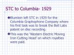 stc to columbia 1929