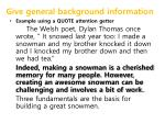 give general background information3