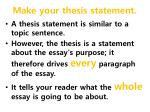 make your thesis statement