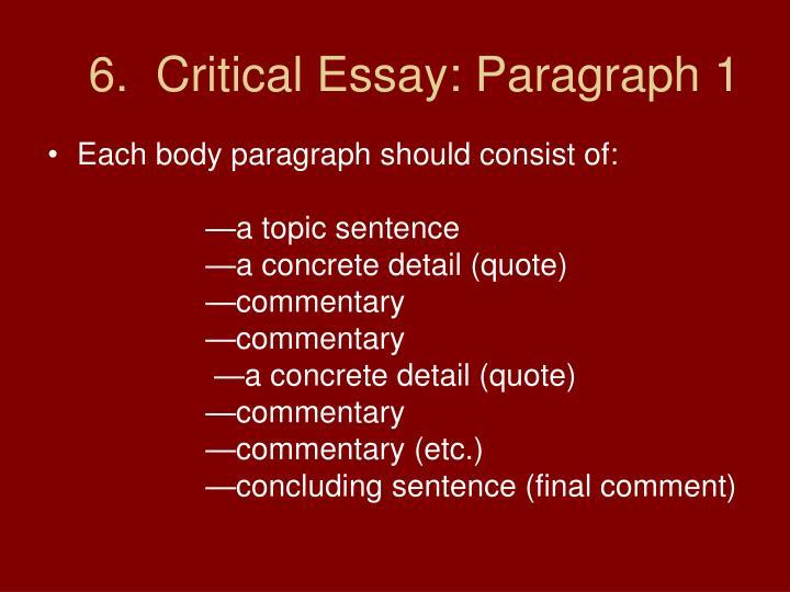 6.  Critical Essay: Paragraph 1