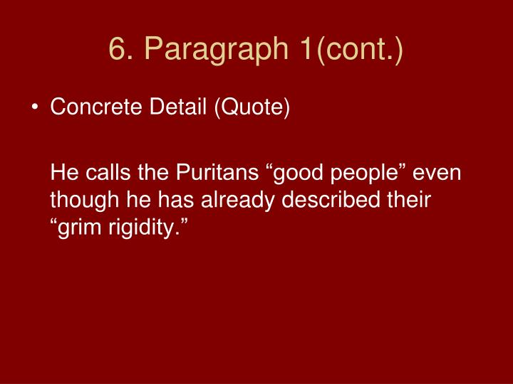 6. Paragraph 1(cont.)