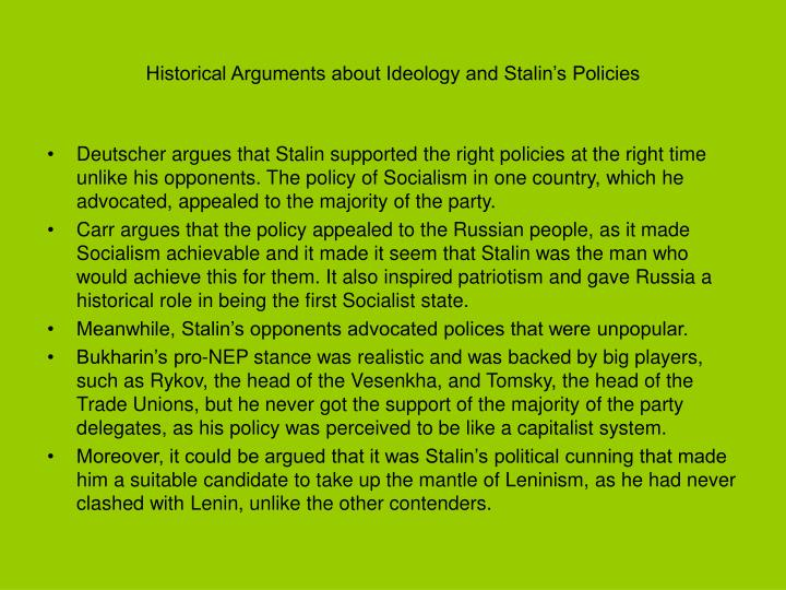 Historical Arguments about Ideology and Stalin's Policies