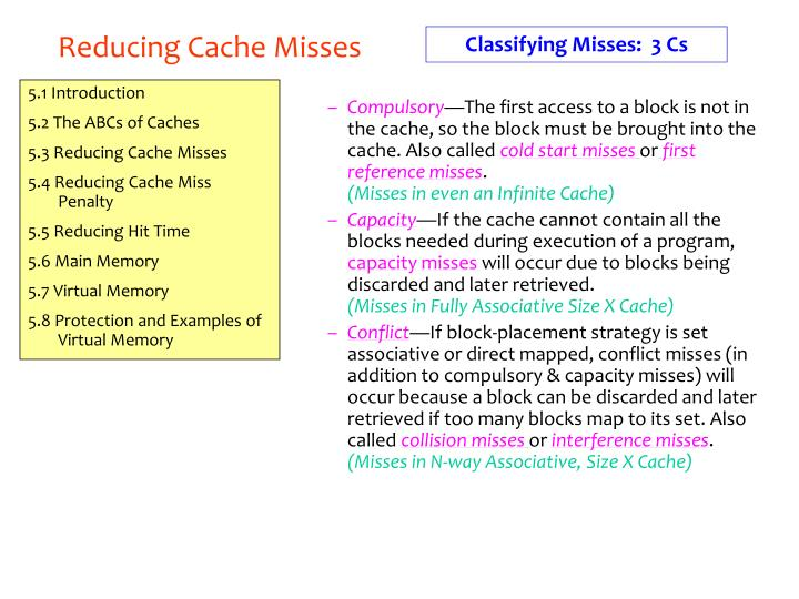 reducing cache misses n.