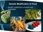 genetic modification of food
