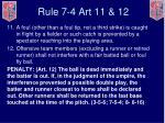 rule 7 4 art 11 12