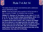 rule 7 4 art 14