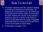 rule 7 4 art 4 5