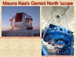 mauna kea s gemini north scope