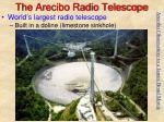 the arecibo radio telescope