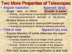 two more properties of telescopes