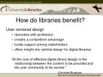 how do libraries benefit