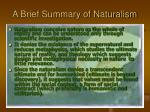 a brief summary of naturalism