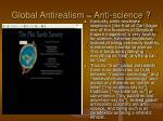 global antirealism anti science