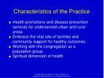 characteristics of the practice