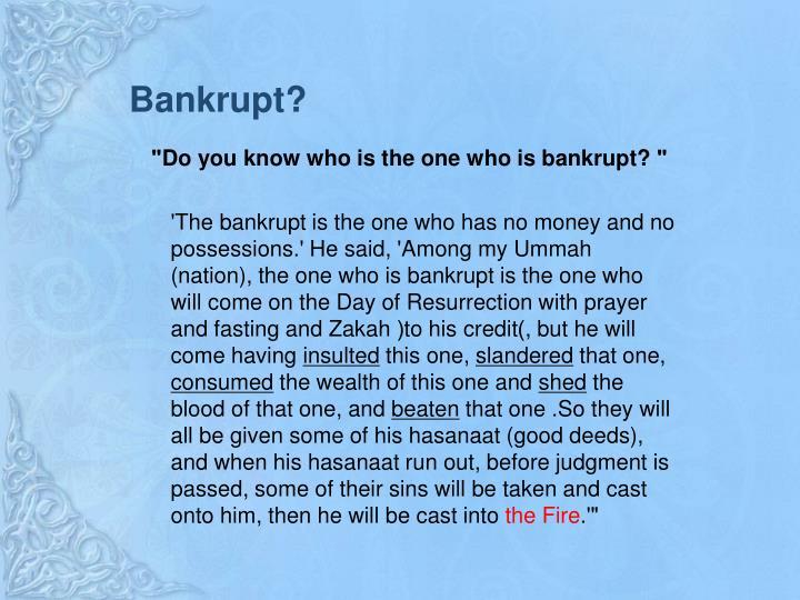 Bankrupt?