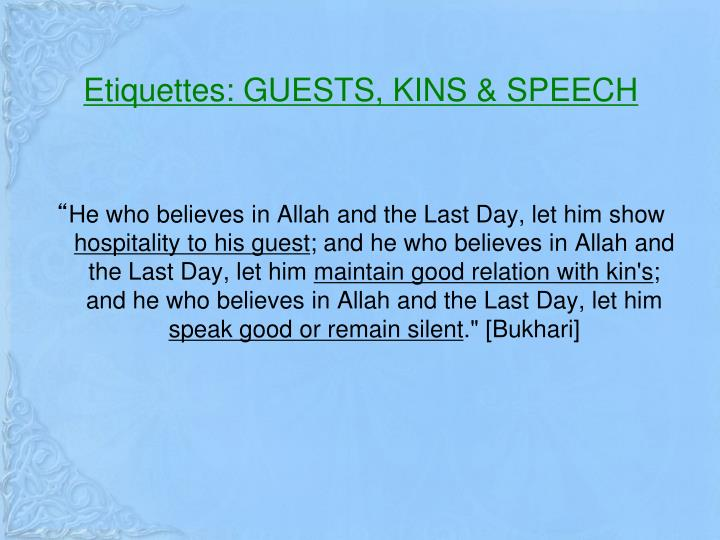 Etiquettes: GUESTS, KINS & SPEECH