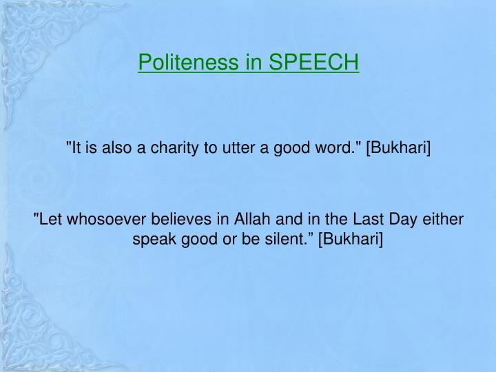 Politeness in SPEECH