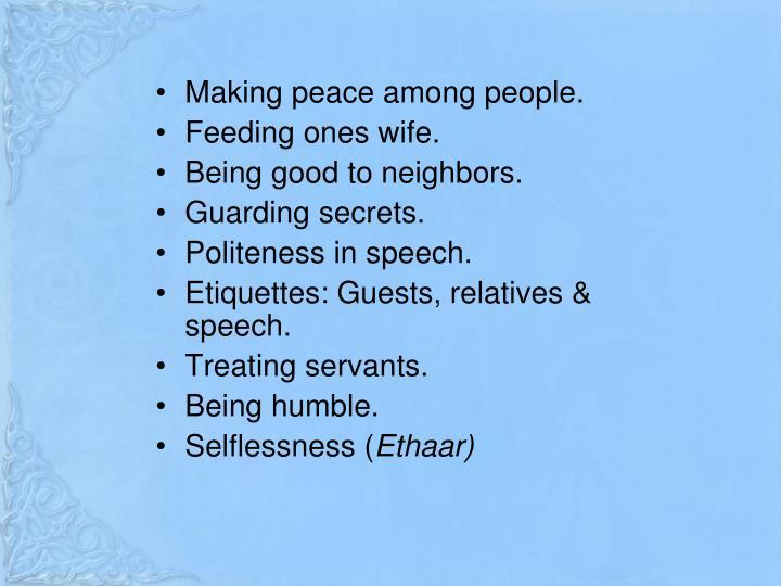 Making peace among people.