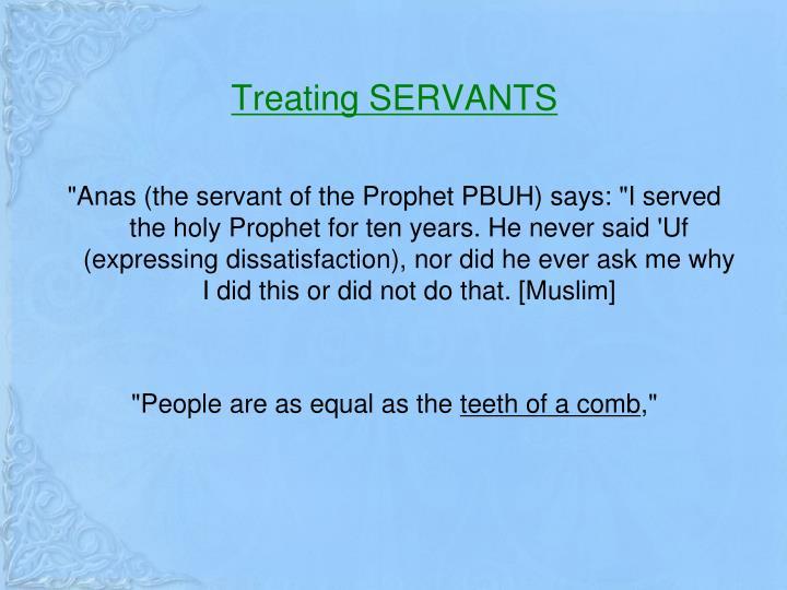 Treating SERVANTS