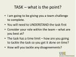 task what is the point