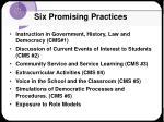 six promising practices