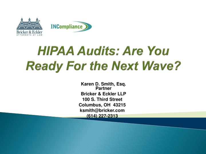 hipaa audits are you ready for the next wave n.