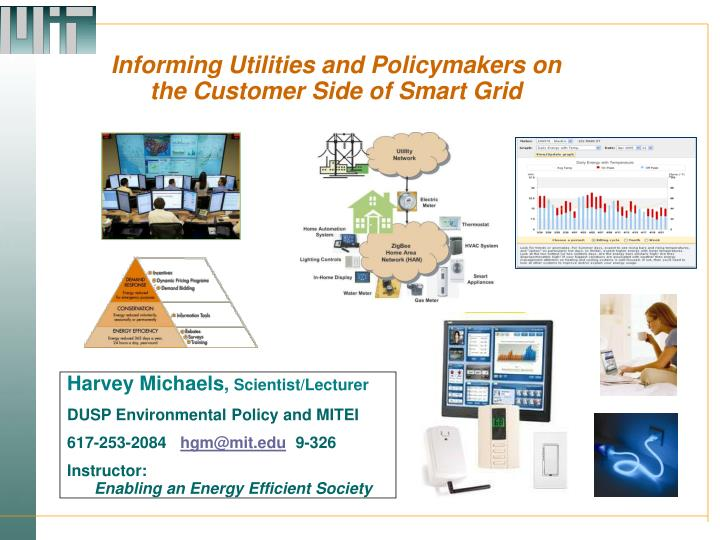 informing utilities and policymakers on the customer side of smart grid n.