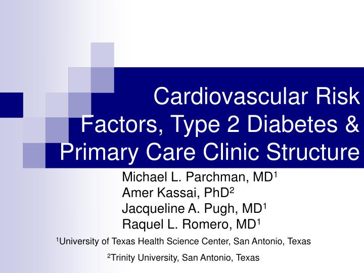 cardiovascular risk factors type 2 diabetes primary care clinic structure n.