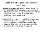 definition of migrant and seasonal head start