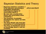 bayesian statistics and theory