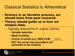 classical statistics is atheoretical