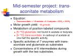 mid semester project trans aconitate metabolism