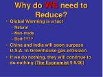 why do we need to reduce