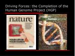driving forces the completion of the human genome project hgp