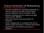 future direction of biobanking