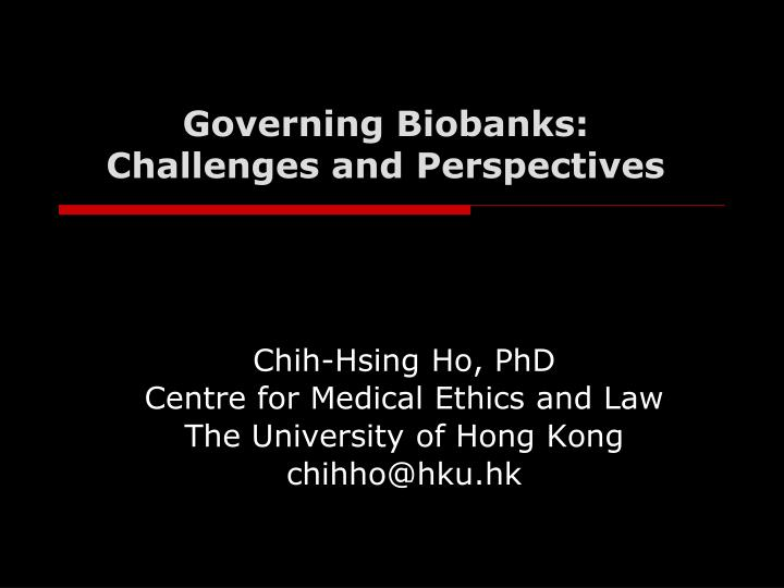governing biobanks challenges and perspectives n.