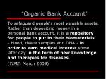 organic bank account