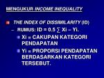mengukur income inequality