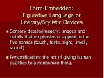 form embedded figurative language or literary stylistic devices1