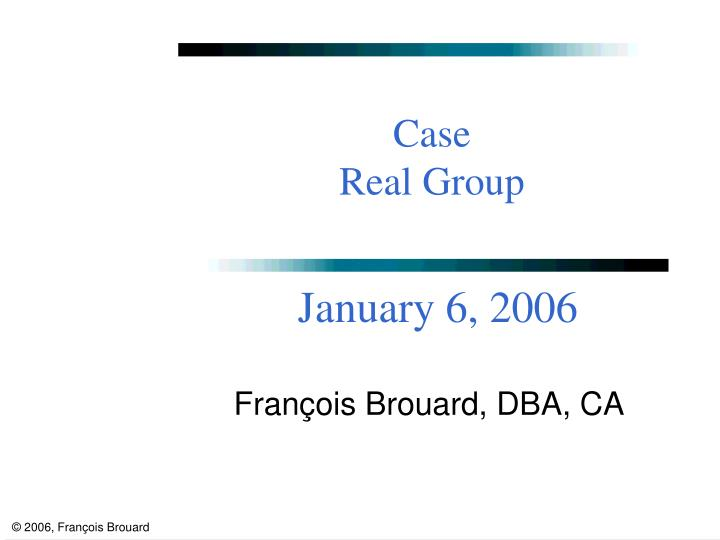 case real group n.
