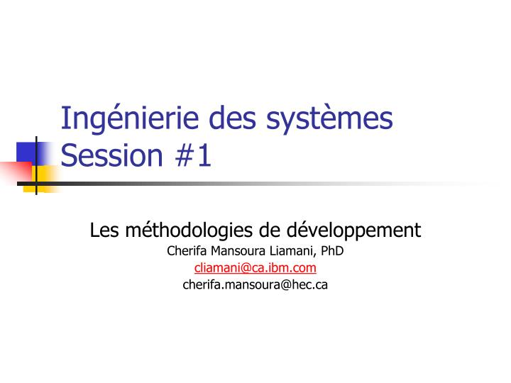 ing nierie des syst mes session 1 n.