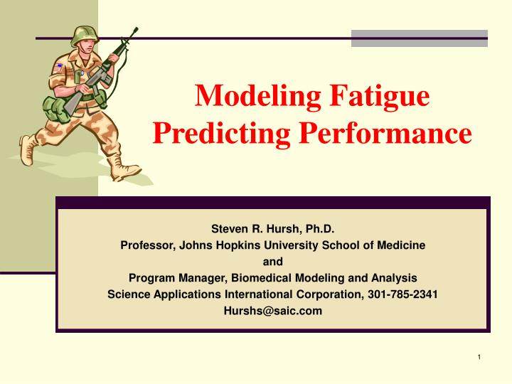 modeling fatigue predicting performance n.