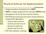 practical software for implementation