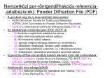 nemzetk zi por r ntgendiffrakci s referencia adatb zis ok powder diffraction file pdf