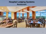 hospital lodging systems restaurant